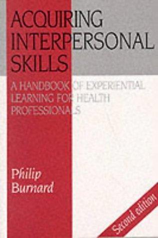 Acquiring Interpersonal Skills