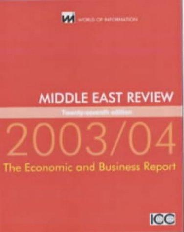 Middle East Review 2003/2004 (World of Information Reviews Series) by