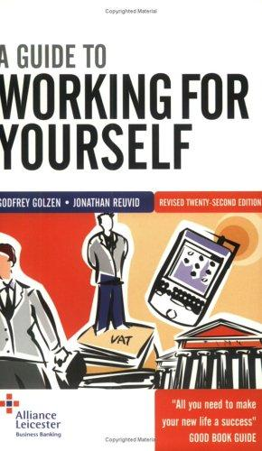 A Guide to Working for Yourself by Jonathan Reuvid