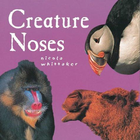 Noses (Creature Features)