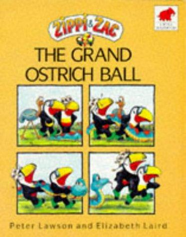 Zippi and Zac and the Grand Ostrich Ball by Elizabeth Laird