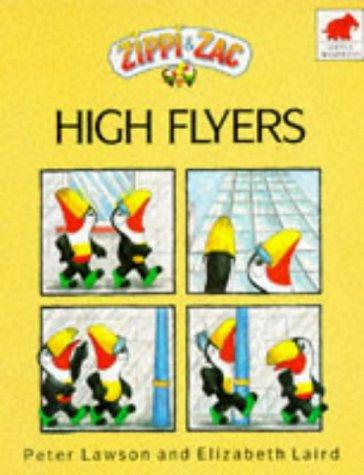 High Flyers (Zippi & Zac) by Elizabeth Laird