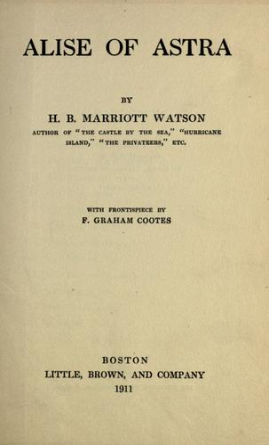 Alise of Astra by Watson, H. B. Marriott