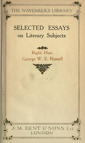 Selected essays on literary subjects by