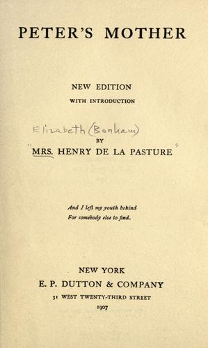 Peter's mother by Mrs. Henry de la Pasture