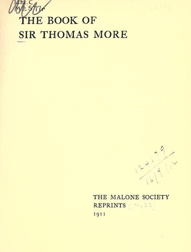 The book of Sir Thomas More by