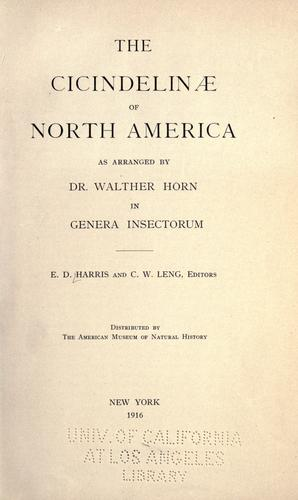 The Cicindelinae of North America as arranged by Walther Horn