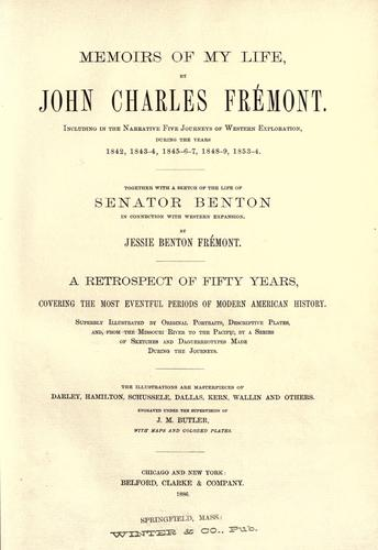 Memoirs of my life by John Charles Frémont