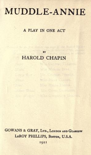Muddle-Annie, a play in one act by Harold Chapin