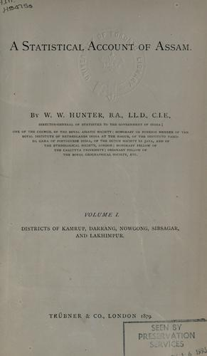 A statistical account of Assam by William Wilson Hunter