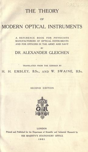 The theory of modern optical instruments by Alexander Wilhelm Gleichen