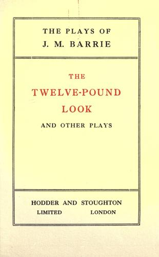 The twelve-pound look by J. M. Barrie