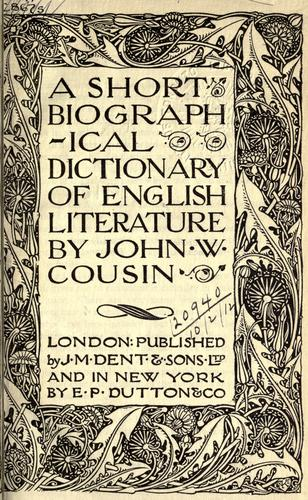 A short biographical dictionary of English literature by John William Cousin