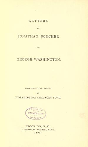 Letters of Jonathan Boucher to George Washington.