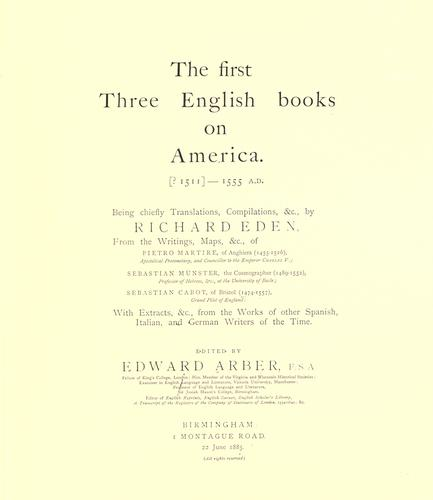 The first three English books on America.