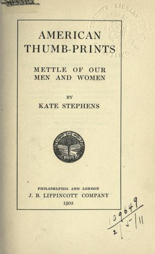 American thumb-prints by Stephens, Kate