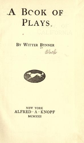 A book of plays by Witter Bynner