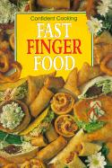 Fast Finger Food (Confident Cooking) by Anne Wilson