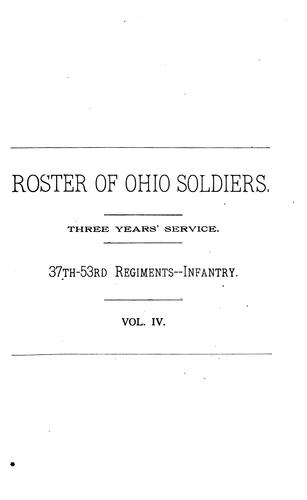 Official Roster of the Soldiers of the State of Ohio in the War of the Rebellion, 1861-1866 by Ohio Roster commission, United States. Adjutant-General's Office.