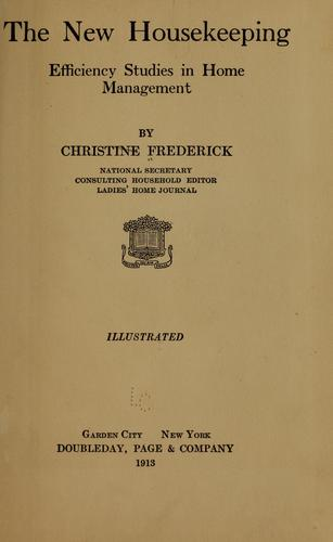 The new housekeeping by Frederick, Christine (McGaffey) Mrs., Frederick, Mrs. Christine (McGaffey)