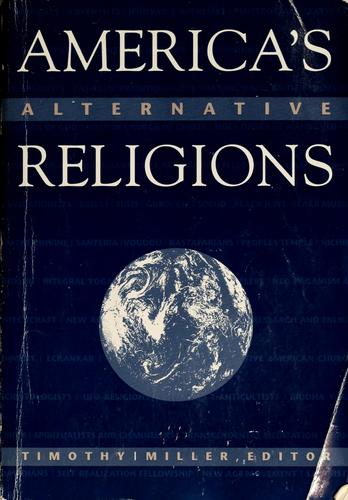 America's alternative religions by Miller, Timothy