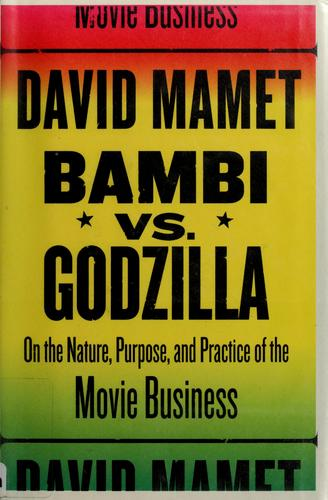 Bambi v. Godzilla by David Mamet