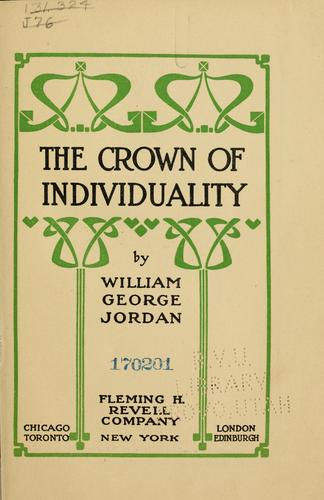 The crown of individuality by Jordan, William George