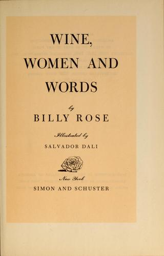 Wine, women and words by Rose, Billy