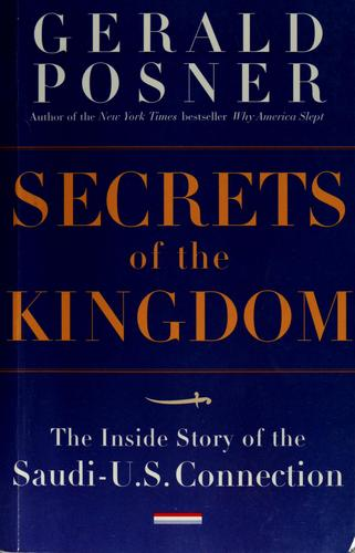 Secrets of the kingdom by Gerald L Posner