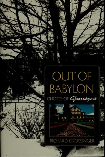 Out of Babylon by Richard Grossinger
