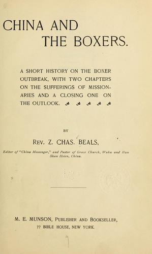 China and the Boxers. by Z. Charles Beals