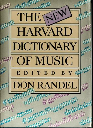 The New Harvard dictionary of music by Don Michael Randel