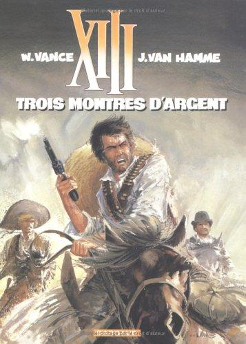 XIII, tome 11, Trois montres d'argent by Jean Van Hamme, William Vance