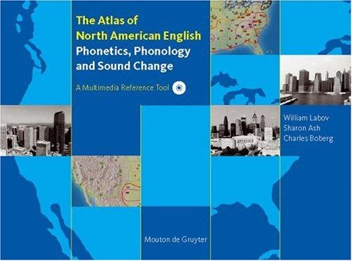 The atlas of North American English by William Labov