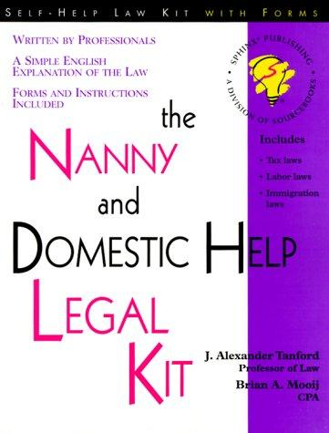 The nanny and domestic help legal kit by J. Alexander Tanford