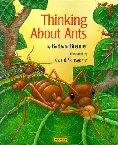 Thinking About Ants by Barbara Brenner