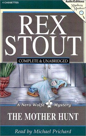 The Mother Hunt (Stout, Rex) by Rex Stout