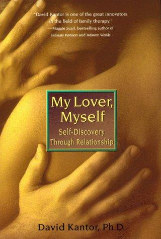 My Lover, Myself by David Kantor, David Kantor