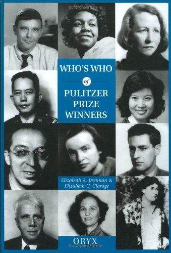 Who's who of Pulitzer Prize winners by Elizabeth A. Brennan