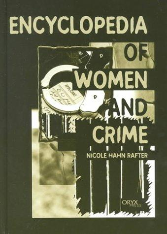 Encyclopedia of Women and Crime: