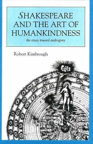 Shakespeare and the Art of Human Kindness by Robert Kimbrough