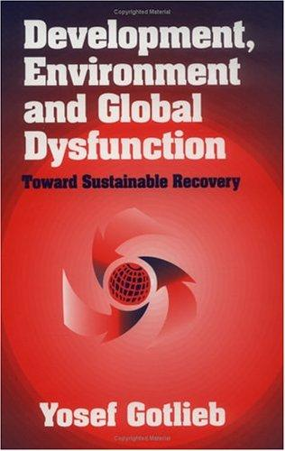 Development, environment and global dysfunction by Yosef Gotlieb