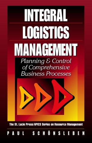 Integrales Logistikmanagement by Paul Schönsleben