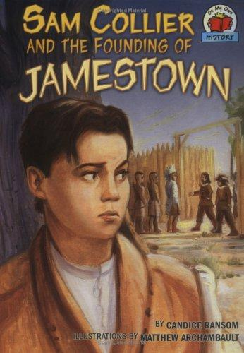 Sam Collier and the founding of Jamestown by Candice F. Ransom