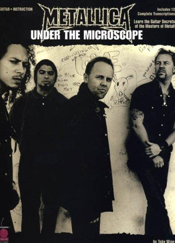 Metallica - Under the Microscope by Toby Wine, Metallica