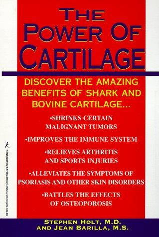 The power of cartilage by Holt, Stephen
