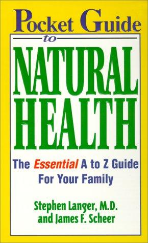 Pocket guide to natural health by Stephen Langer