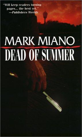 Dead of Summer by Miano Mark