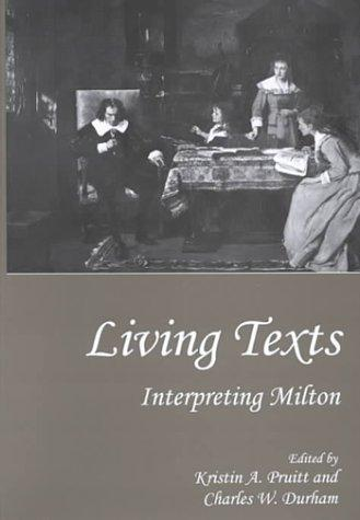 Living texts by Kristin A. Pruitt, Charles W. Durham