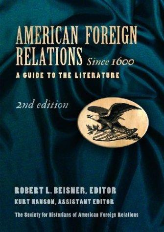American Foreign Relations Since 1600 by